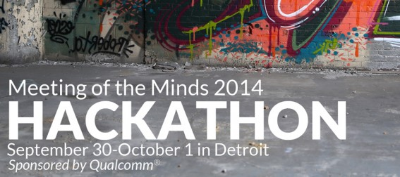 Announcing the Meeting of the Minds 2014 Hackathon in Detroit