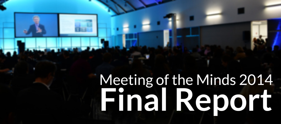 Meeting of the Minds 2014 Final Report & Infographic