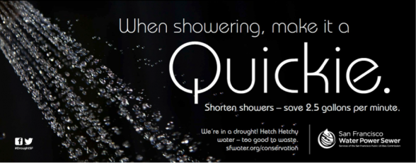 """The double entendré """"Quickie"""" captures attention; then the reader sees the ad is promoting shorter showers."""