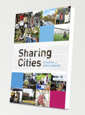A Book Review of Sharing Cities: Activating the Urban Commons