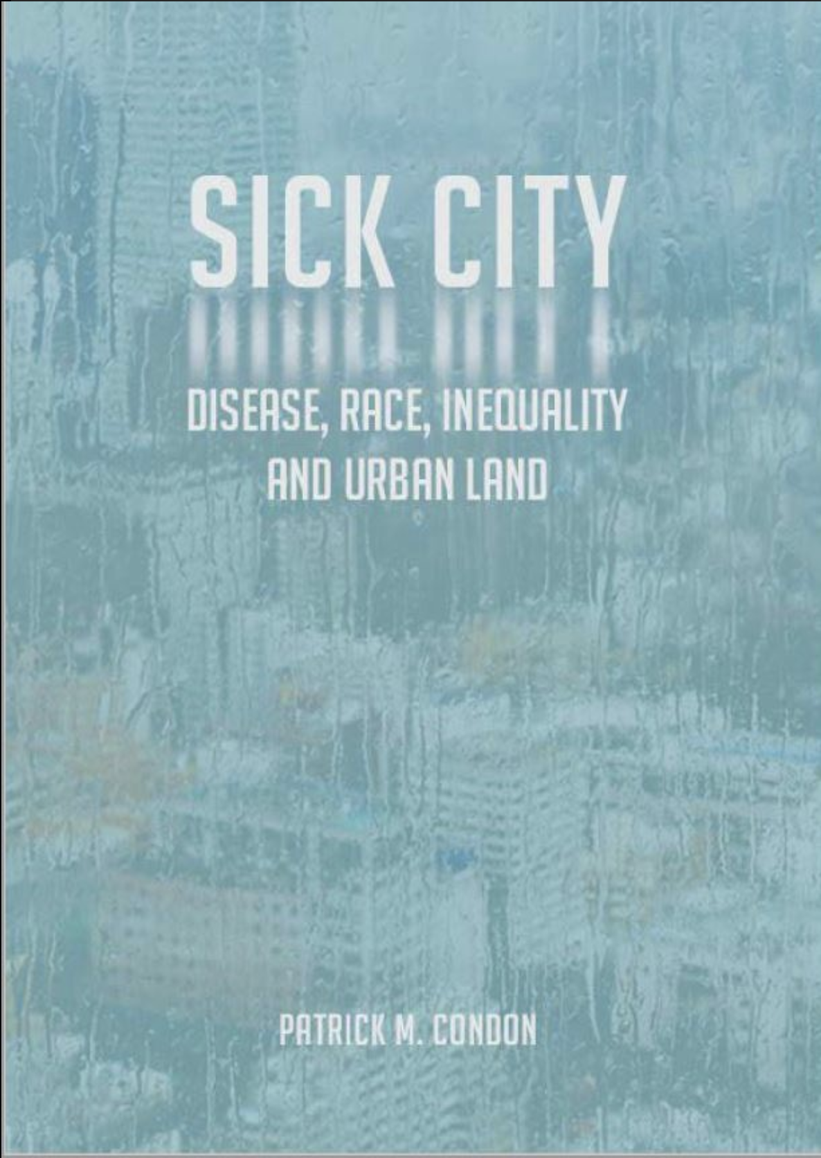The Pandemic, Inequality, Housing Affordability, and Urban Land